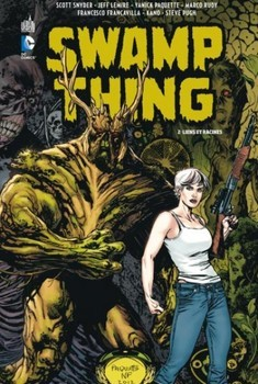 Swamp Thing Tome 2 - Liens et racines