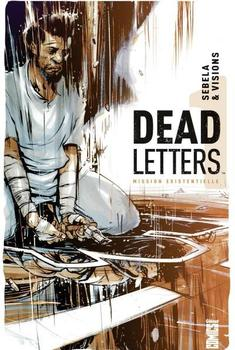 Dead Letters Tome 1 - Mission existentielle
