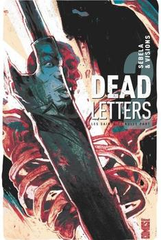 Dead Letters Tome 2 - Les saints de nulle part