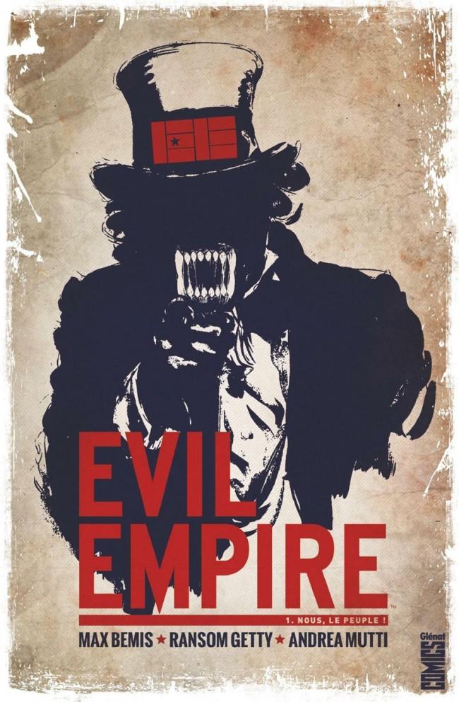 Evil Empire Tome 1 - Nous le peuple !