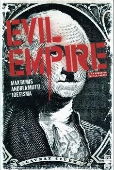 Evil Empire Tome 2 - La Désunion fait la force