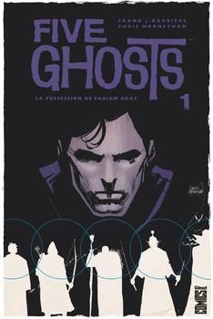 Five Ghosts Tome 1 - La possession de Fabian Gray