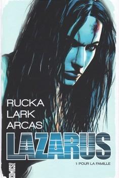 Lazarus Tome 1 - Pour la famille