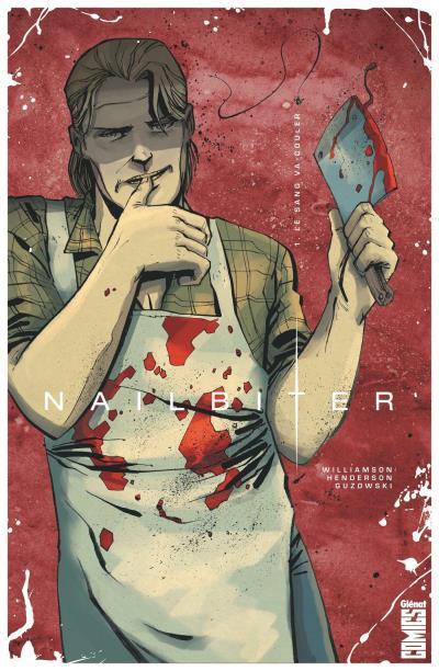 Nailbiter Tome 1 - Le sang va couler
