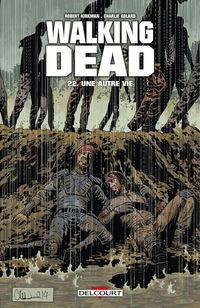 Walking Dead Tome 22 - Une autre vie