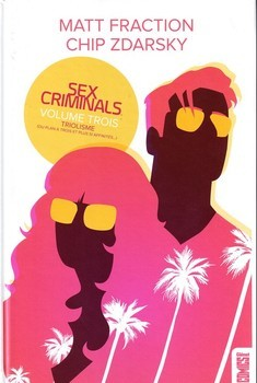 Sex Criminals Tome 3 - Triolisme