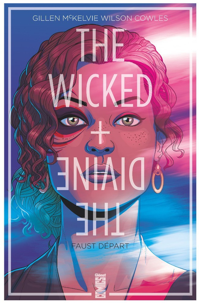 The Wicked + The Divine Tome 1 - Faust départ