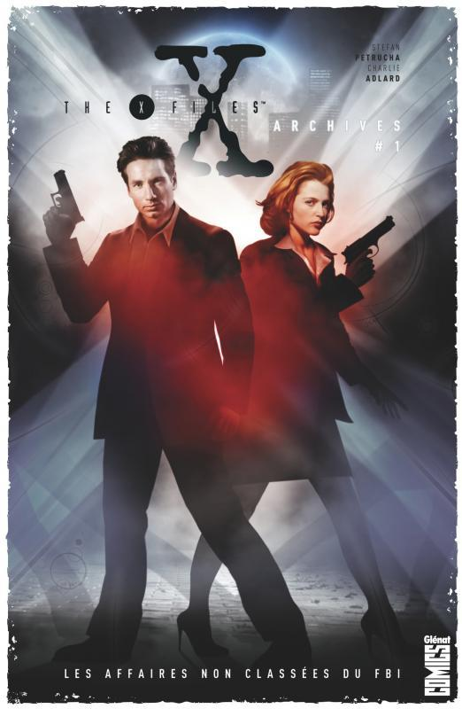 The X-Files Archives Tome 1 - Les affaires non classées du FBI