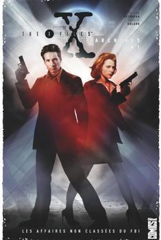 The X-Files Archives Tome 1 - Les affaires non classées du FBI