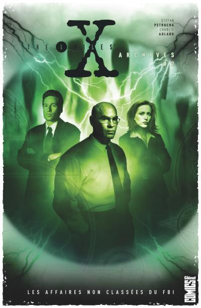 The X-Files Archives Tome 2 - Les affaires non classées du FBI