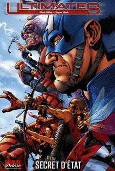 Marvel Deluxe - Ultimates Tome 2 - Secret d'état
