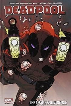 Marvel Deluxe - Deadpool - Une affaire épouvantable