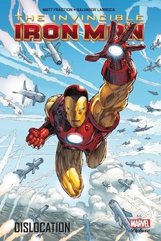 Marvel Deluxe - The Invincible Iron-Man Tome 2 - Dislocation