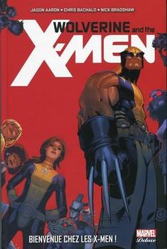 Marvel Deluxe - Wolverine and the X-Men Tome 1 - Bienvenue chez les X-Men !