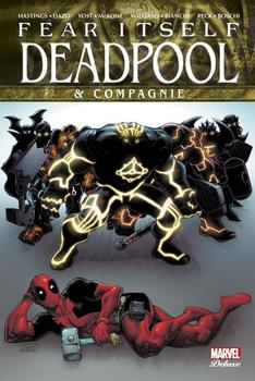 Marvel Deluxe - Fear Itself - Deadpool and Co