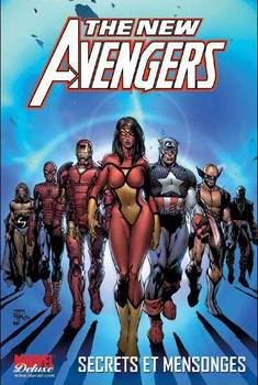 Marvel Deluxe - New Avengers Tome 2 - Secrets et mensonges