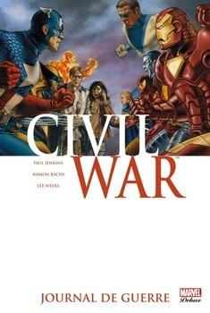 Marvel Deluxe - Civil War Tome 4 - Journal de guerre