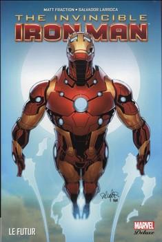 Marvel Deluxe - The Invincible Iron-Man Tome 6 - Le futur