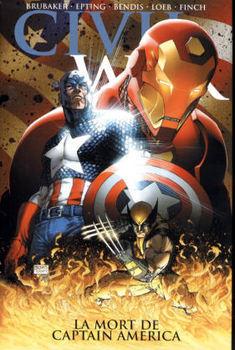 Marvel Deluxe - Civil War Tome 3 - La mort de Captain America