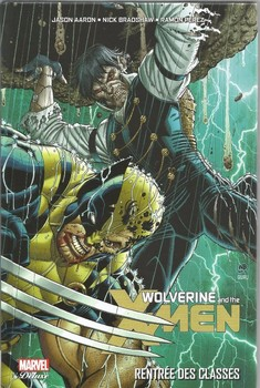 Marvel Deluxe - Wolverine and the X-men Tome 3 - Rentrée de classes
