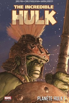 Marvel Select - Planète Hulk Tome 1