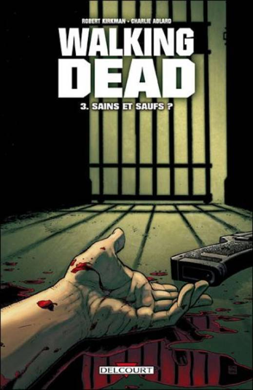 Walking Dead Tome 3 - Sains et saufs ?