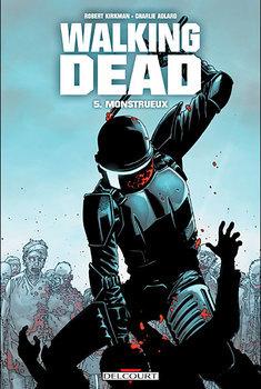 Walking Dead Tome 5 - Monstrueux