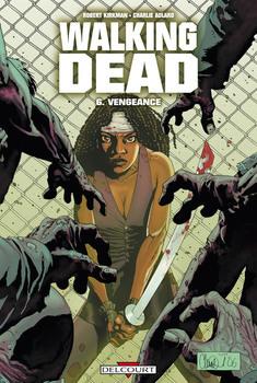 Walking Dead Tome 6 - Vengeance