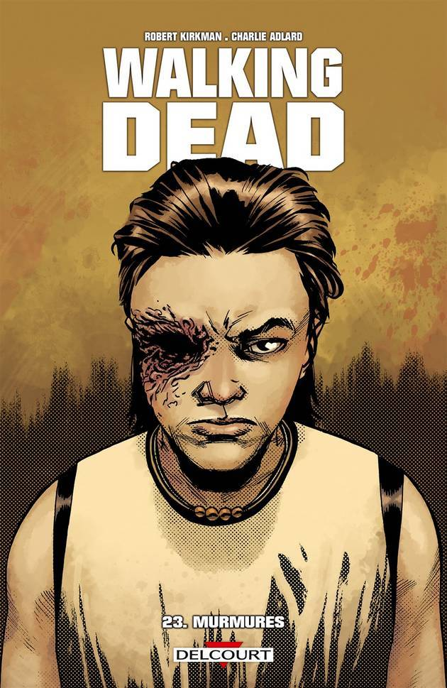 Walking Dead Tome 23 - Murmures