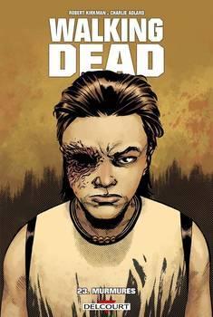 Walking Dead Tome 23 - Murmures