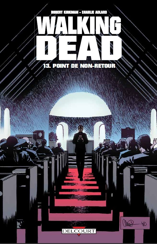 Walking Dead Tome 13 - Point de non-retour
