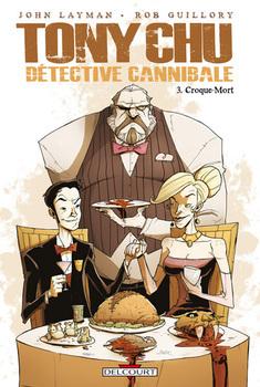 Tony Chu Détéctive cannibale Tome 3 - Croque-mort