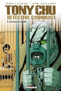 Tony Chu Détéctive cannibale Tome 8 - Recettes de famille