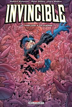 Invincible Tome 13 - Prélude à la guerre