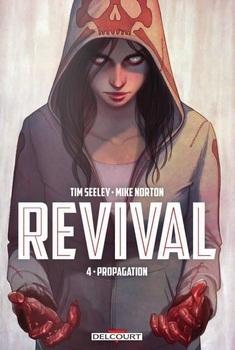 Revival Tome 4 - Propagation