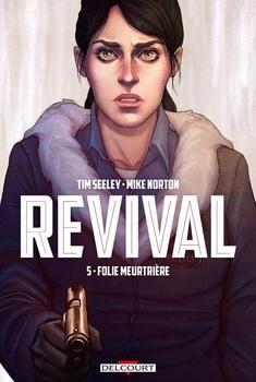 Revival Tome 5 - Folie meutrière