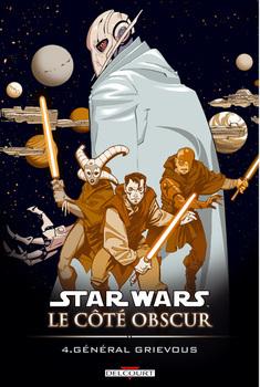 Star Wars - Le côté obscur Tome 4 - Général Grievous