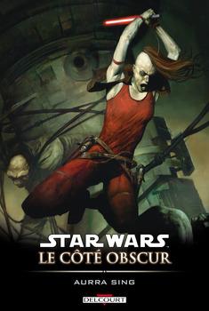 Star Wars - Le côté obscur Tome 8 - Aurra Sing