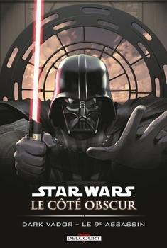 Star Wars - Le côté obscur Tome 14 - Dark Vador - le 9e assassin