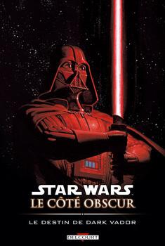 Star Wars - Le côté obscur Tome 5 - Le destin de Dark Vador