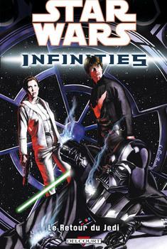 Star Wars - Infinities Tome 3 - Le retour du Jedi