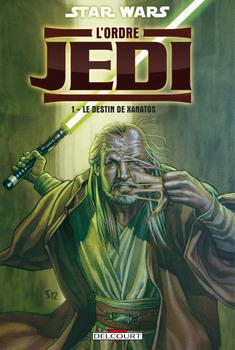 Star Wars - L'ordre Jedi Tome 1 - Le Destin de Xanatos
