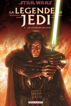 Star Wars - La légende des Jedi Tome 4 - Les Seigneurs des Sith