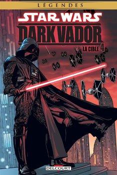 Star Wars - Dark Vador 04 : La Cible