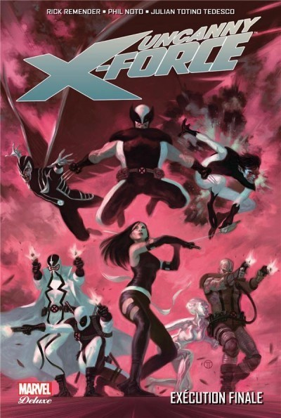 Marvel Deluxe - Uncanny x-force tome 4
