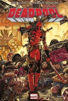 All-new Deadpool tome 2