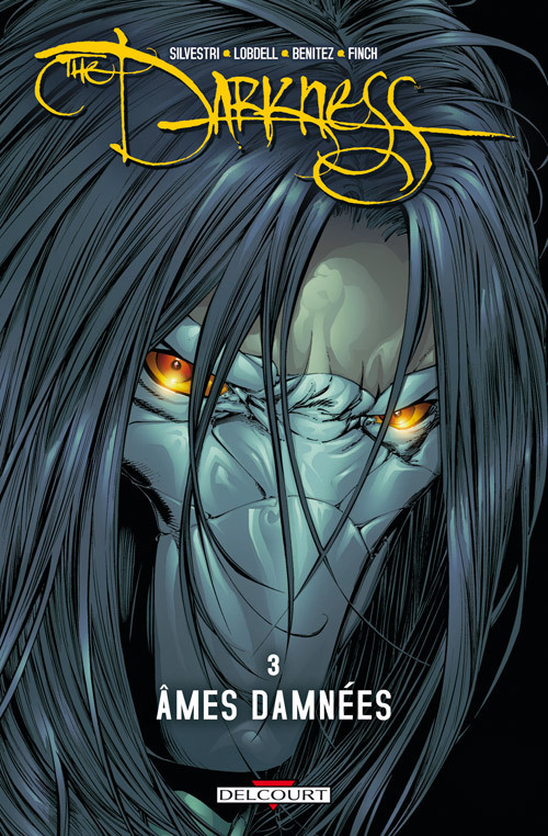 The Darkness tome 3 : Ames Damnées