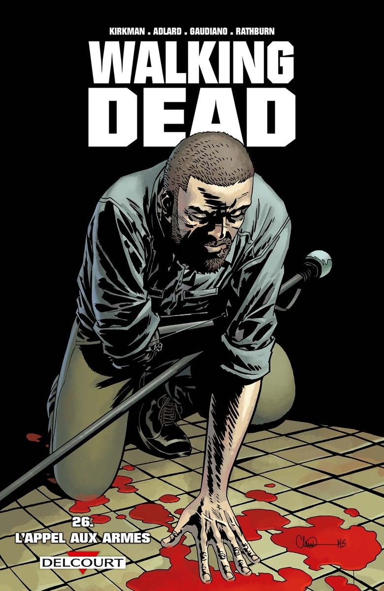 Walking Dead Tome 26. L'appel Aux Armes