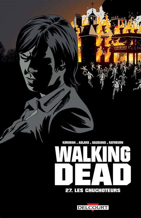 Walking Dead Tome 27. Les Chuchoteurs