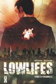 Lowlifes - vendetta personnelle